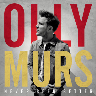 アルバム/Never Been Better/Olly Murs