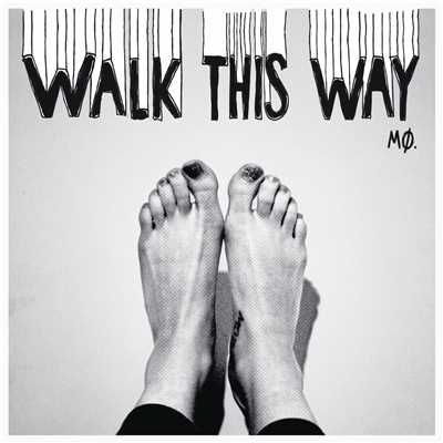 アルバム/Walk This Way/MO