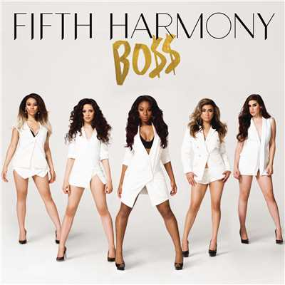 シングル/BO$$/Fifth Harmony