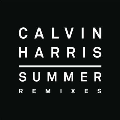 アルバム/Summer (Remixes)/Calvin Harris