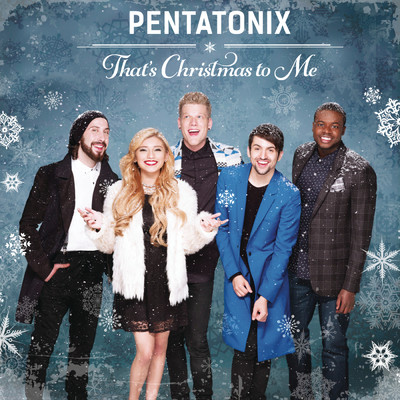 ハイレゾアルバム/That's Christmas To Me/Pentatonix