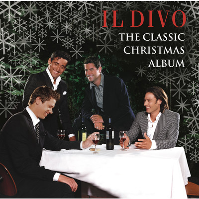 アルバム/The Classic Christmas Album/Il Divo