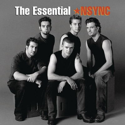 アルバム/The Essential *NSYNC/*NSYNC
