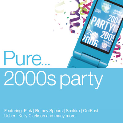 アルバム/Pure... 2000s Party (Clean)/Various Artists