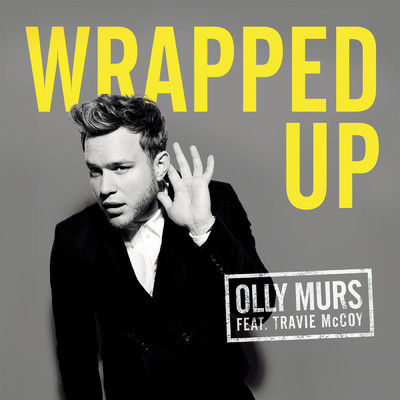 シングル/Wrapped Up/Olly Murs feat. Travie McCoy
