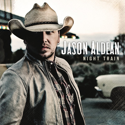アルバム/Night Train/Jason Aldean