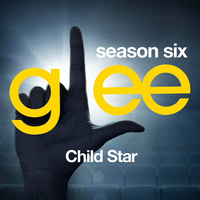 アルバム/Glee: The Music, Child Star/Glee Cast
