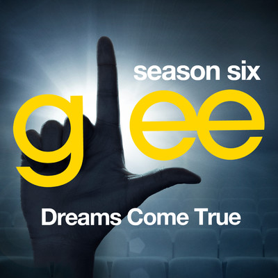 アルバム/Glee: The Music, Dreams Come True/Glee Cast