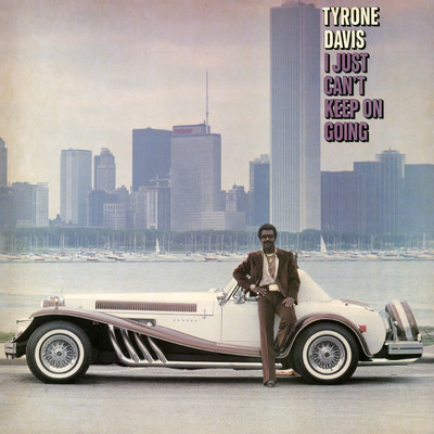 アルバム/I Just Can't Keep On Going/Tyrone Davis