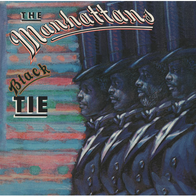 アルバム/Black Tie (Expanded Version)/The Manhattans