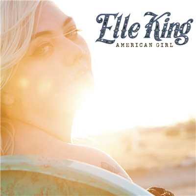 シングル/American Girl/Elle King