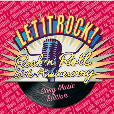 アルバム/Let It Rock!-Rock'n Roll 60th Anniversary - Sony Music Edition/Various Artists