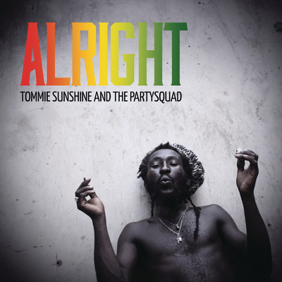 Alright/Tommie Sunshine/The Partysquad