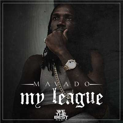 シングル/My League/Mavado
