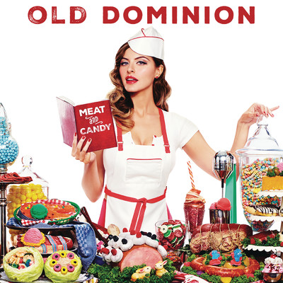 Meat and Candy/Old Dominion