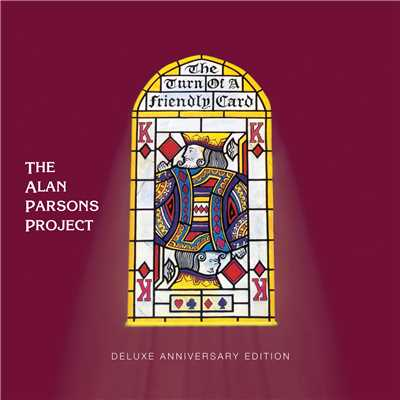 アルバム/The Turn of a Friendly Card (Deluxe Anniversary Edition)/The Alan Parsons Project