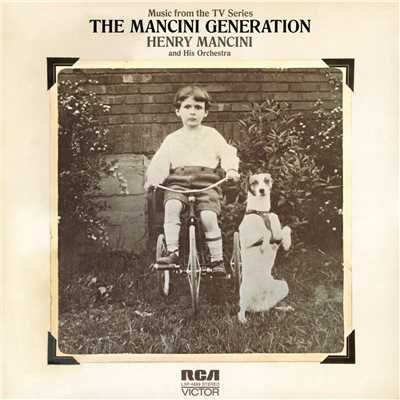 アルバム/The Mancini Generation/Henry Mancini & His Orchestra