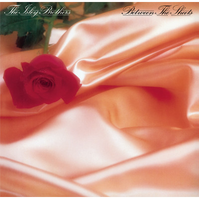 シングル/Between the Sheets/The Isley Brothers