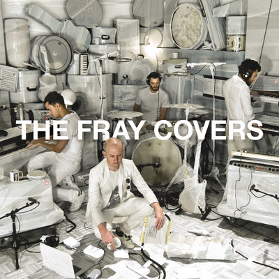 アルバム/Covers/The Fray
