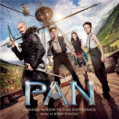 アルバム/Pan (Original Motion Picture Soundtrack)/John Powell