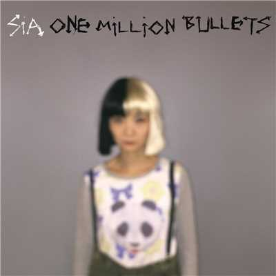 シングル/One Million Bullets/Sia