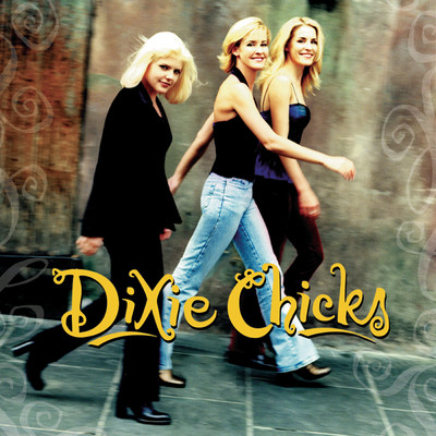 Wide Open Spaces/The Chicks