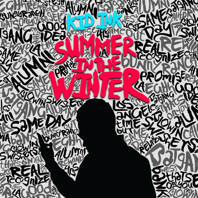アルバム/Summer In The Winter/Kid Ink