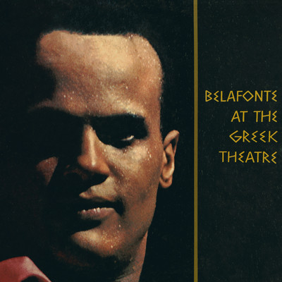 アルバム/Belafonte at the Greek Theatre (Live)/Harry Belafonte