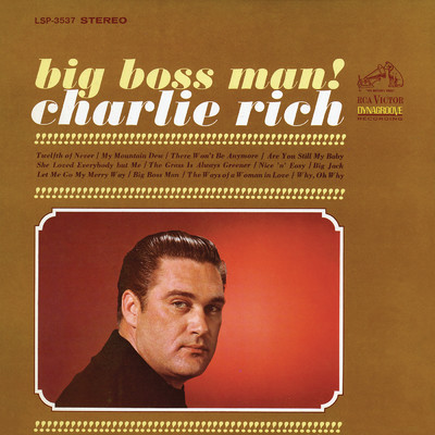 アルバム/Big Boss Man/Charlie Rich