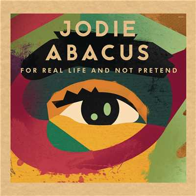 アルバム/For Real Life And Not Pretend/Jodie Abacus