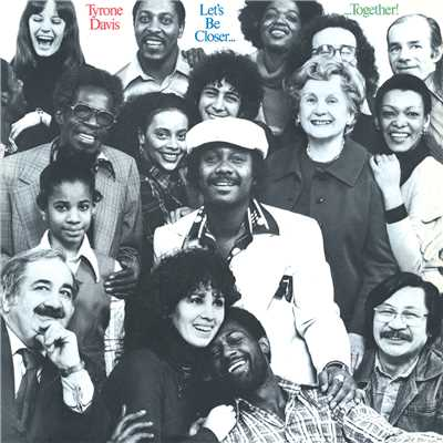 アルバム/Let's Be Closer Together (Expanded)/Tyrone Davis
