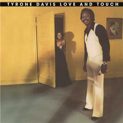 "シングル/Give It Up (Turn It Loose) (7"" Version)/Tyrone Davis"