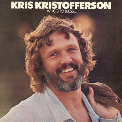 ハイレゾアルバム/Who's To Bless...And Who's to Blame/Kris Kristofferson