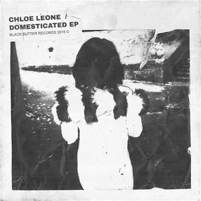 Domesticated - EP/Chloe Leone