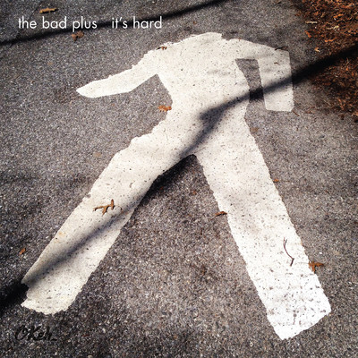 アルバム/It's Hard/The Bad Plus