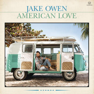 American Country Love Song/Jake Owen