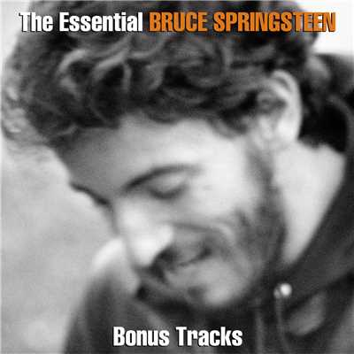 アルバム/The Essential Bruce Springsteen (Bonus Disc)/Bruce Springsteen