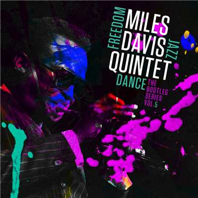 アルバム/Miles Davis Quintet: Freedom Jazz Dance: The Bootleg Series, Vol. 5/Miles Davis