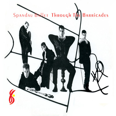 アルバム/Through the Barricades ((Remastered))/Spandau Ballet