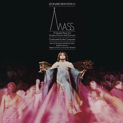 Bernstein: Mass - A Theatre Piece for Singers, Players and Dancers I (Remastered)/Leonard Bernstein