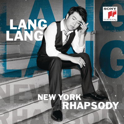 ハイレゾアルバム/New York Rhapsody (Japan Version)/Lang Lang