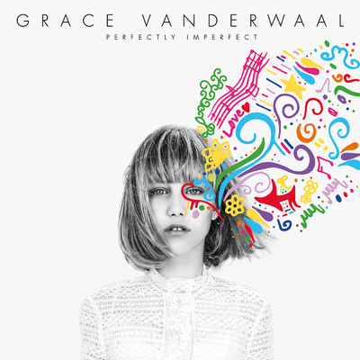アルバム/Perfectly Imperfect/Grace VanderWaal