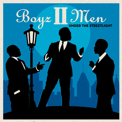 Under the Streetlight/Boyz II Men