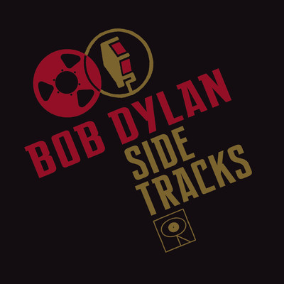 アルバム/Side Tracks/Bob Dylan