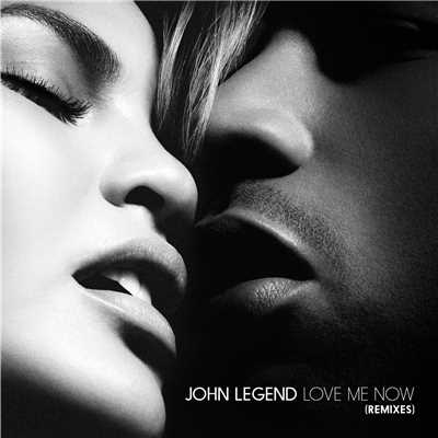 アルバム/Love Me Now (Remixes)/John Legend