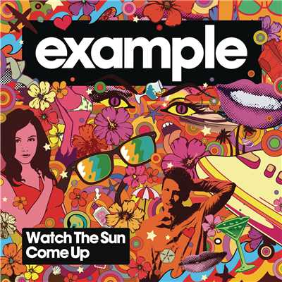 Watch The Sun Come Up/Example