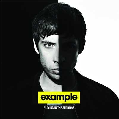 アルバム/Playing In the Shadows (Bonus Track Version) (Explicit)/Example