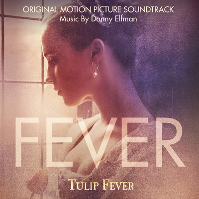 アルバム/Tulip Fever (Original Motion Picture Soundtrack)/Danny Elfman