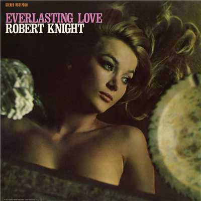 シングル/Love On a Mountaintop/Robert Knight
