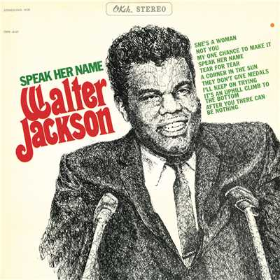 she s a woman walter jackson 収録アルバム speak her name expanded